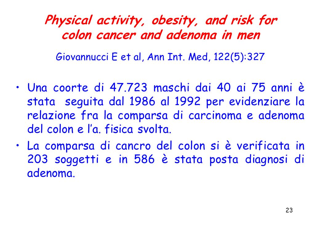 Physical activity, obesity, and risk for colon cancer and adenoma in men Giovannucci E et al, Ann Int. Med, 122(5):327