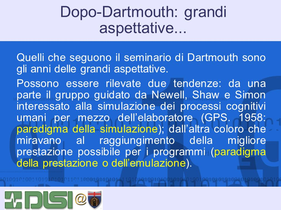 Dopo-Dartmouth: grandi aspettative...