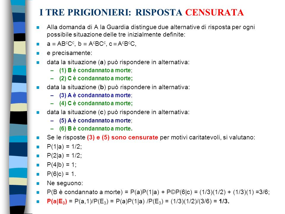 I TRE PRIGIONIERI: RISPOSTA CENSURATA