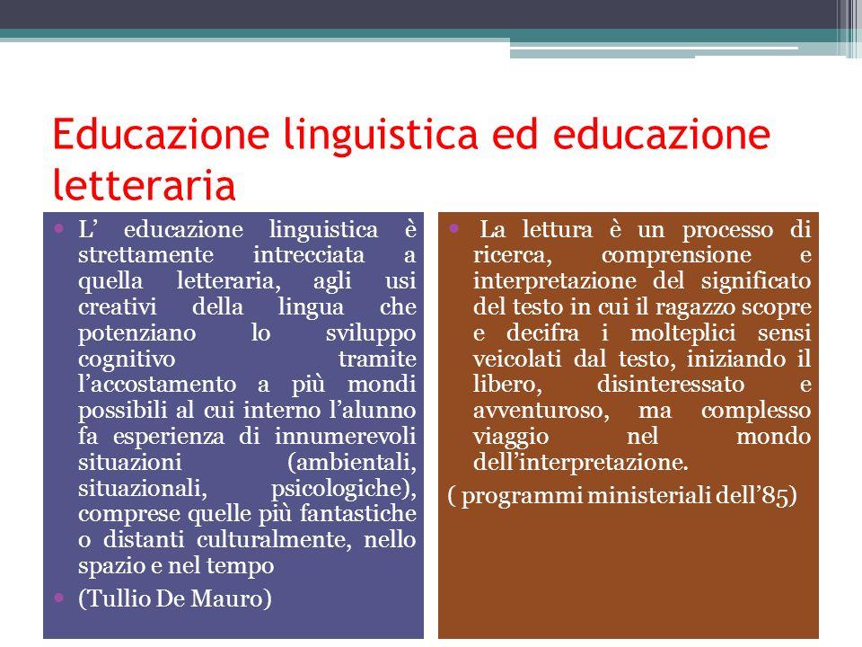Educazione linguistica ed educazione letteraria