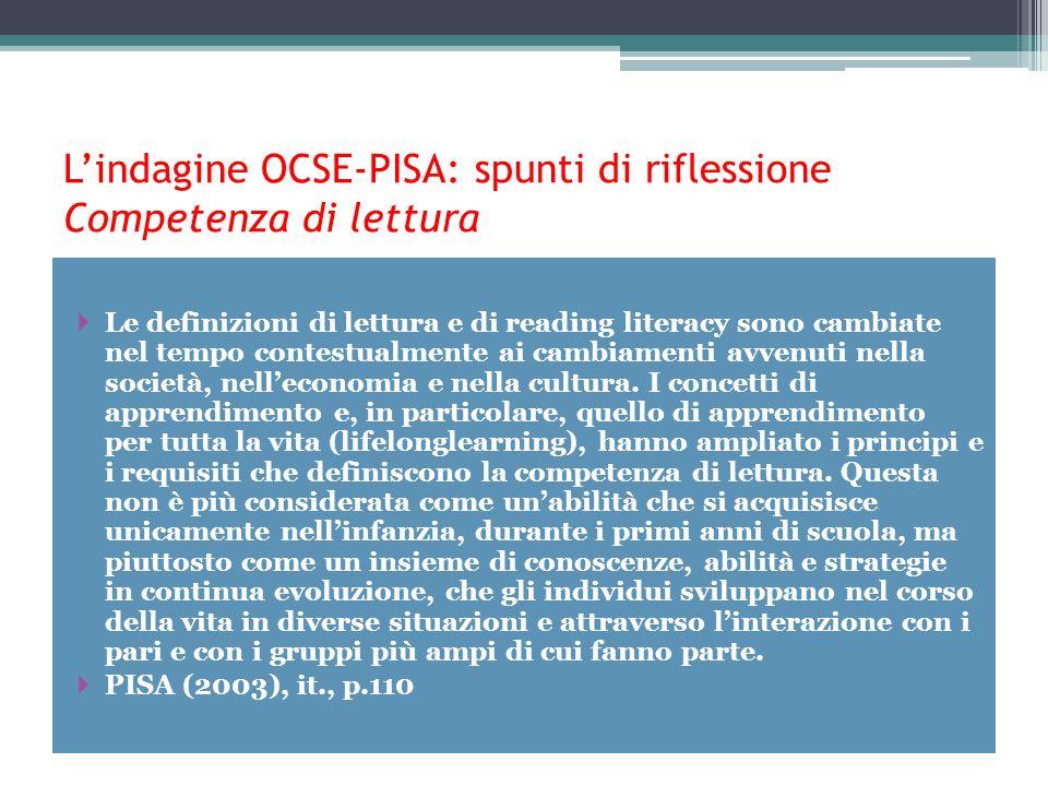 L'indagine OCSE-PISA: spunti di riflessione Competenza di lettura