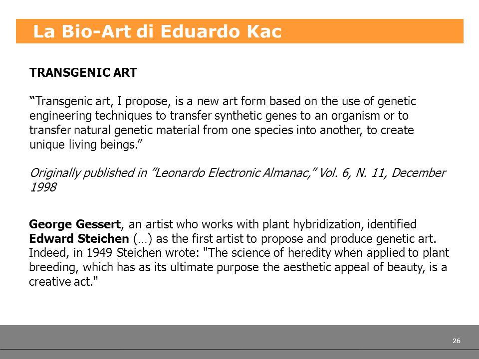 La Bio-Art di Eduardo Kac