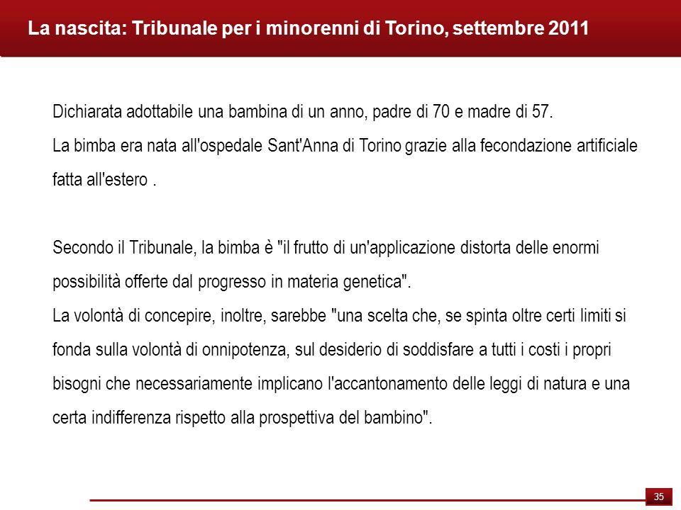 La nascita: Tribunale per i minorenni di Torino, settembre 2011