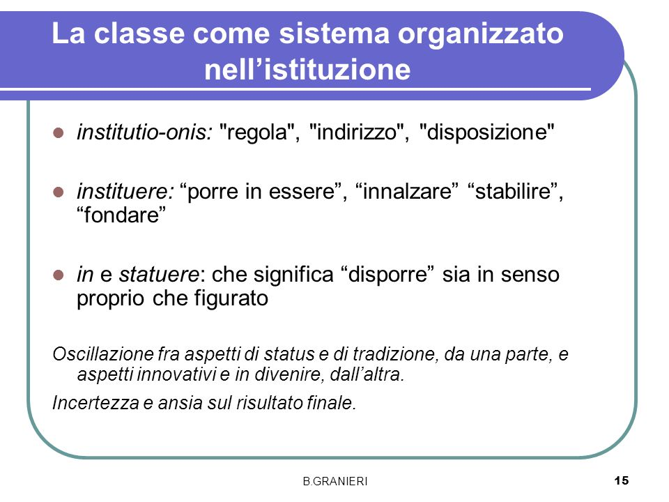 La classe come sistema organizzato nell'istituzione