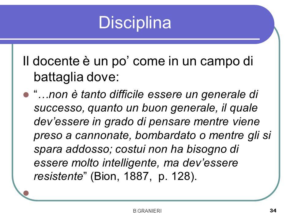 Disciplina Il docente è un po' come in un campo di battaglia dove:
