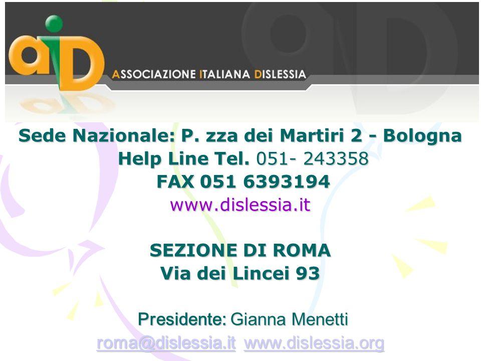 Sede Nazionale: P. zza dei Martiri 2 - Bologna Help Line Tel
