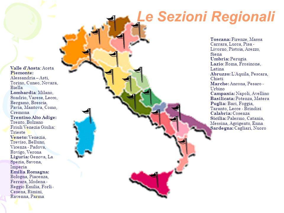 Le Sezioni Regionali Toscana: Firenze, Massa Carrara, Lucca, Pisa - Livorno, Pistoia, Arezzo, Siena.