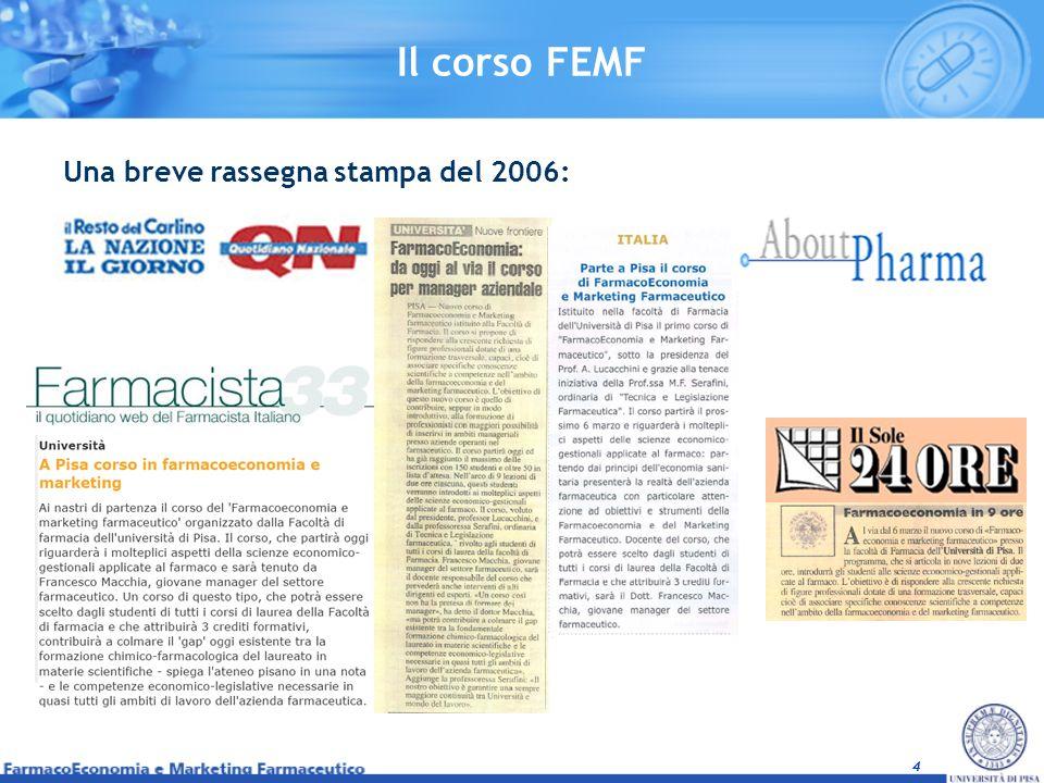 Il corso FEMF Una breve rassegna stampa del 2006: