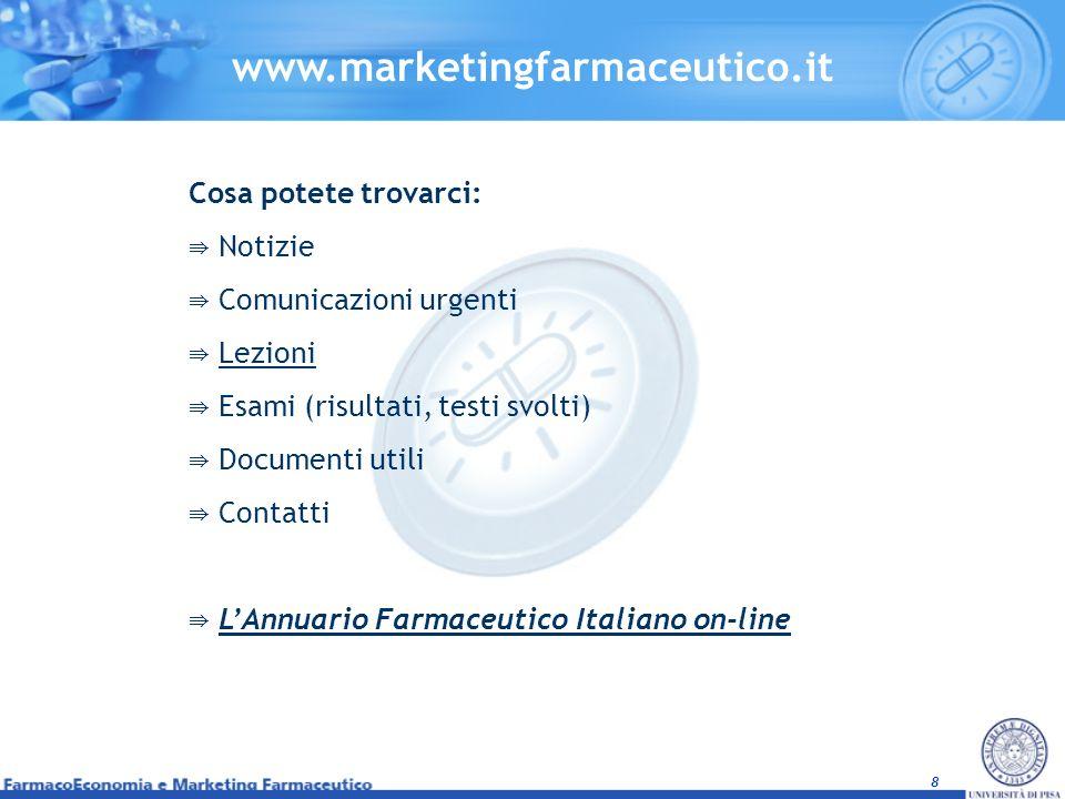 www.marketingfarmaceutico.it Cosa potete trovarci: Notizie