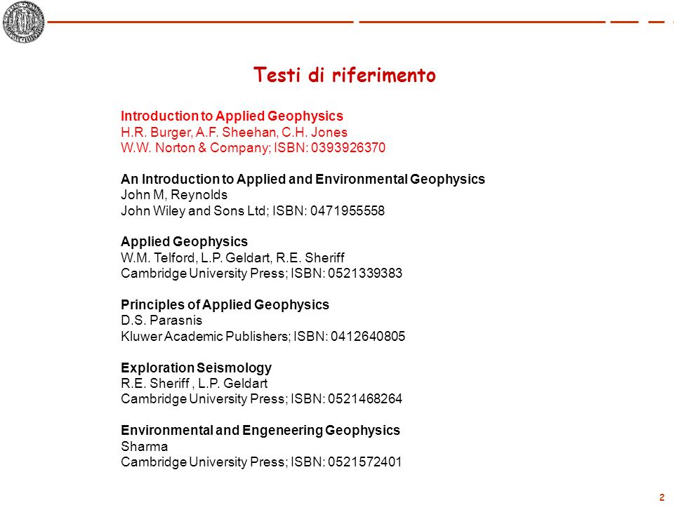 Testi di riferimento Introduction to Applied Geophysics