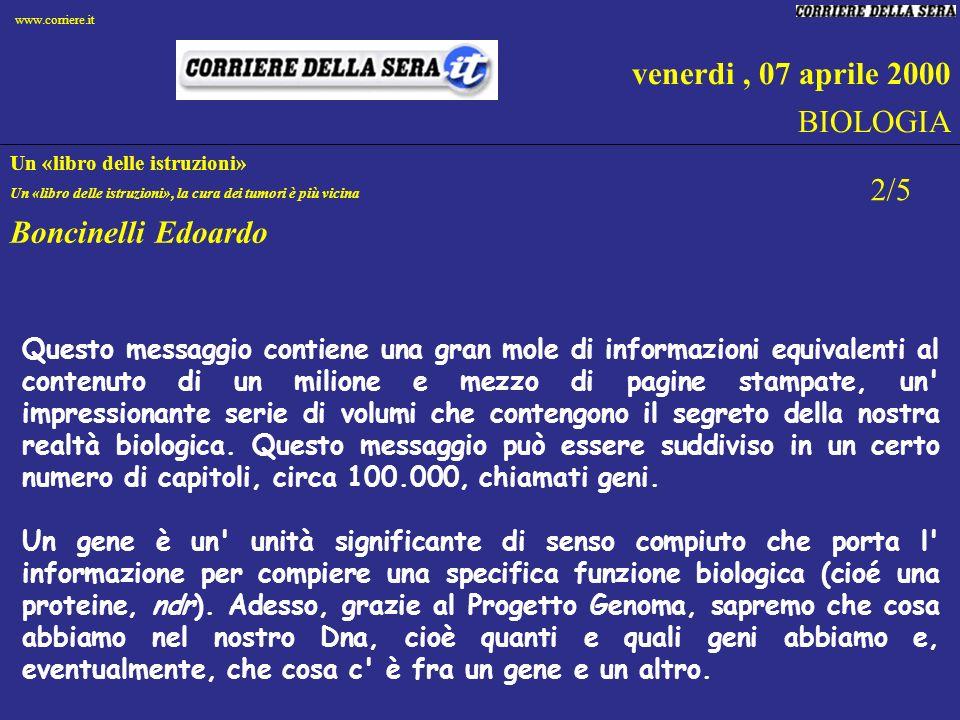 venerdi , 07 aprile 2000 BIOLOGIA 2/5 Boncinelli Edoardo