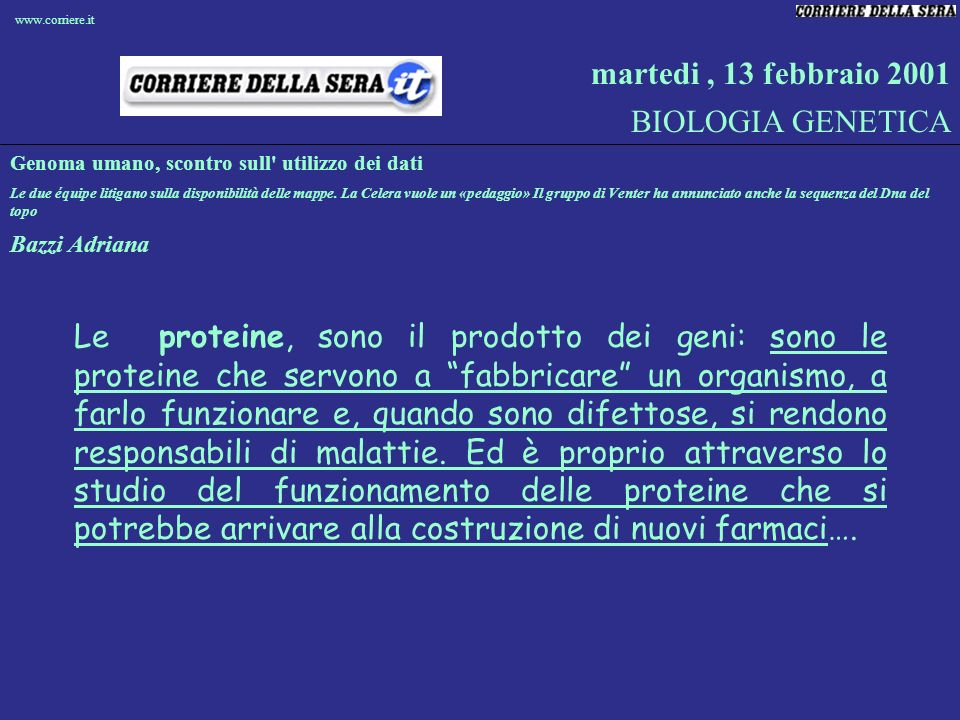 martedi , 13 febbraio 2001 BIOLOGIA GENETICA