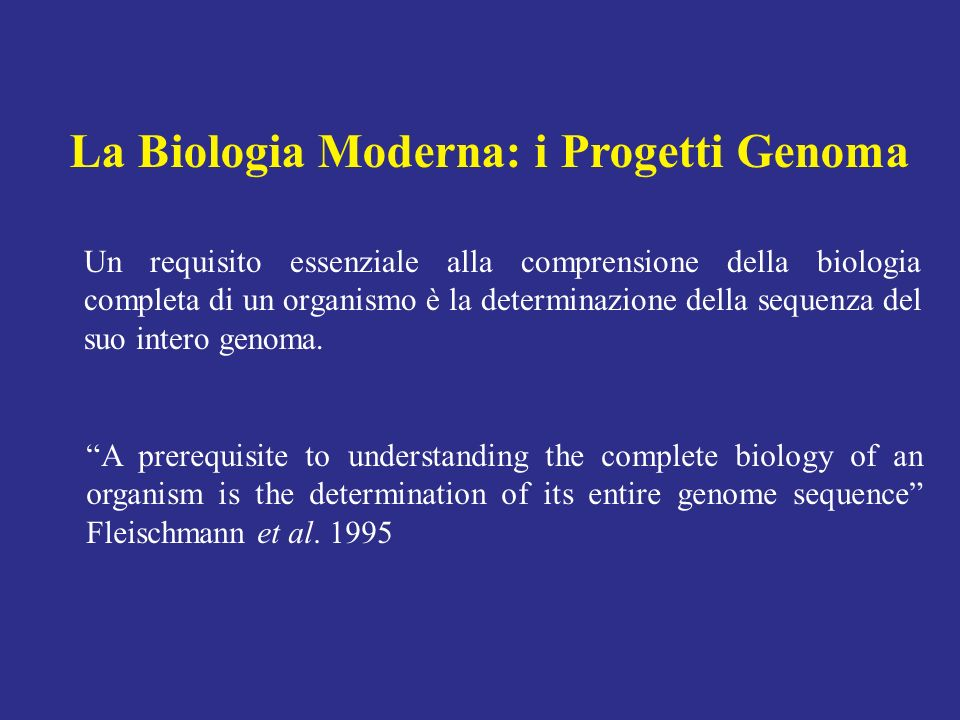 La Biologia Moderna: i Progetti Genoma