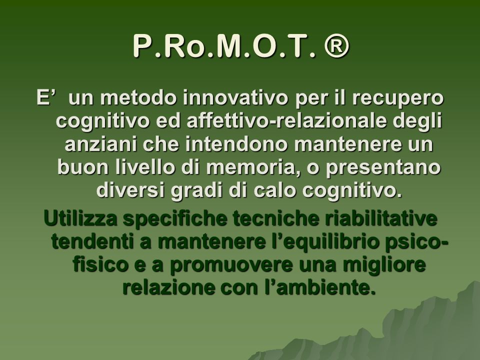 P.Ro.M.O.T. ®
