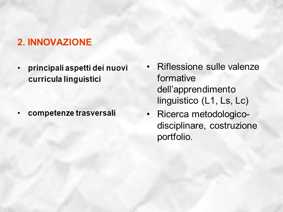 Ricerca metodologico-disciplinare, costruzione portfolio.