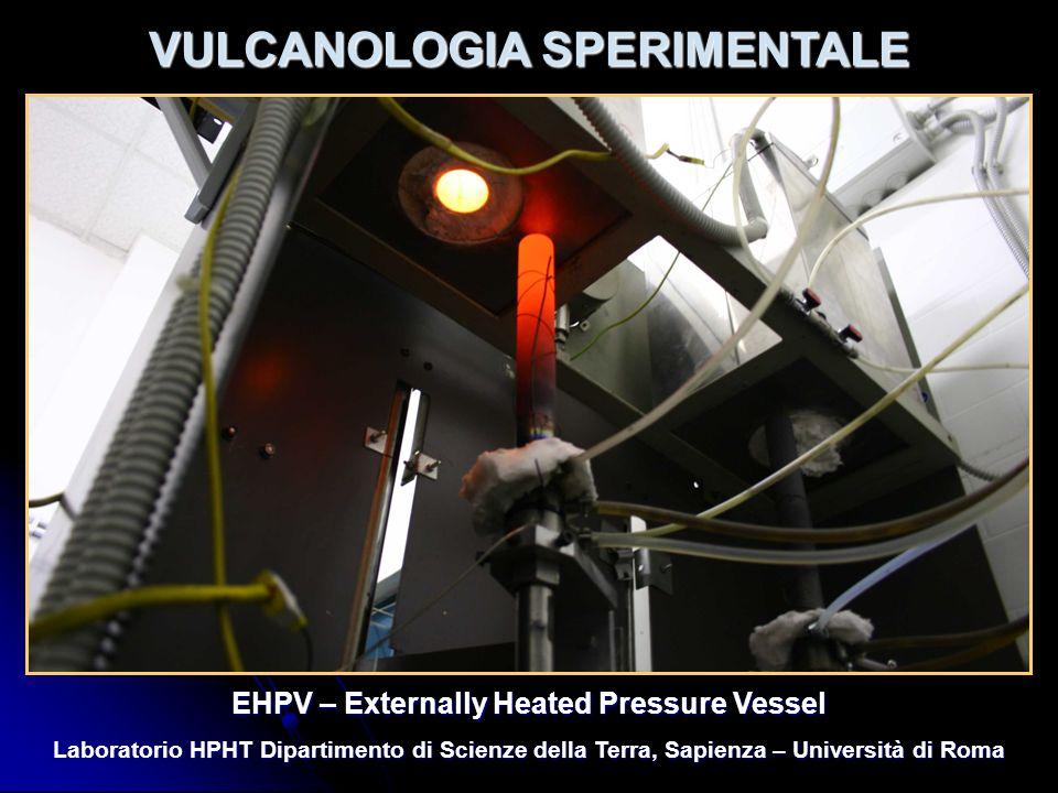 VULCANOLOGIA SPERIMENTALE EHPV – Externally Heated Pressure Vessel