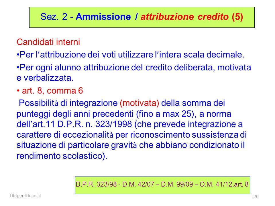 Sez. 2 - Ammissione / attribuzione credito (5)