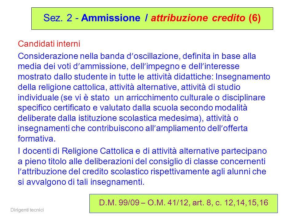 Sez. 2 - Ammissione / attribuzione credito (6)