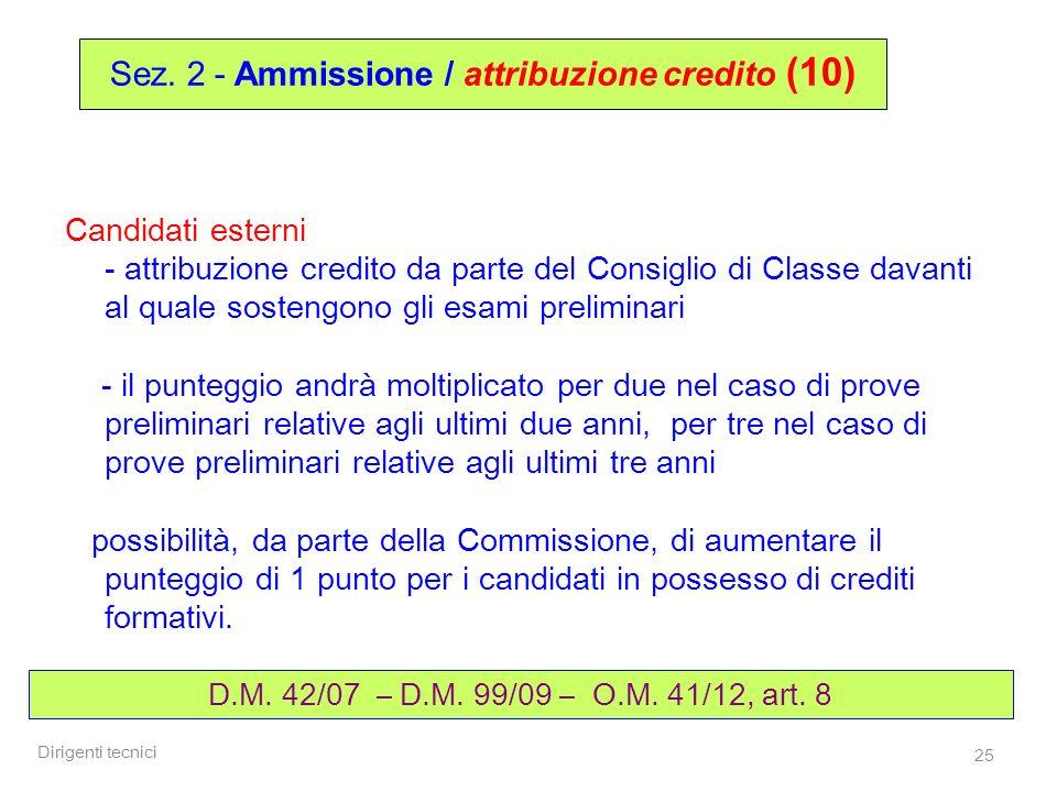Sez. 2 - Ammissione / attribuzione credito (10)