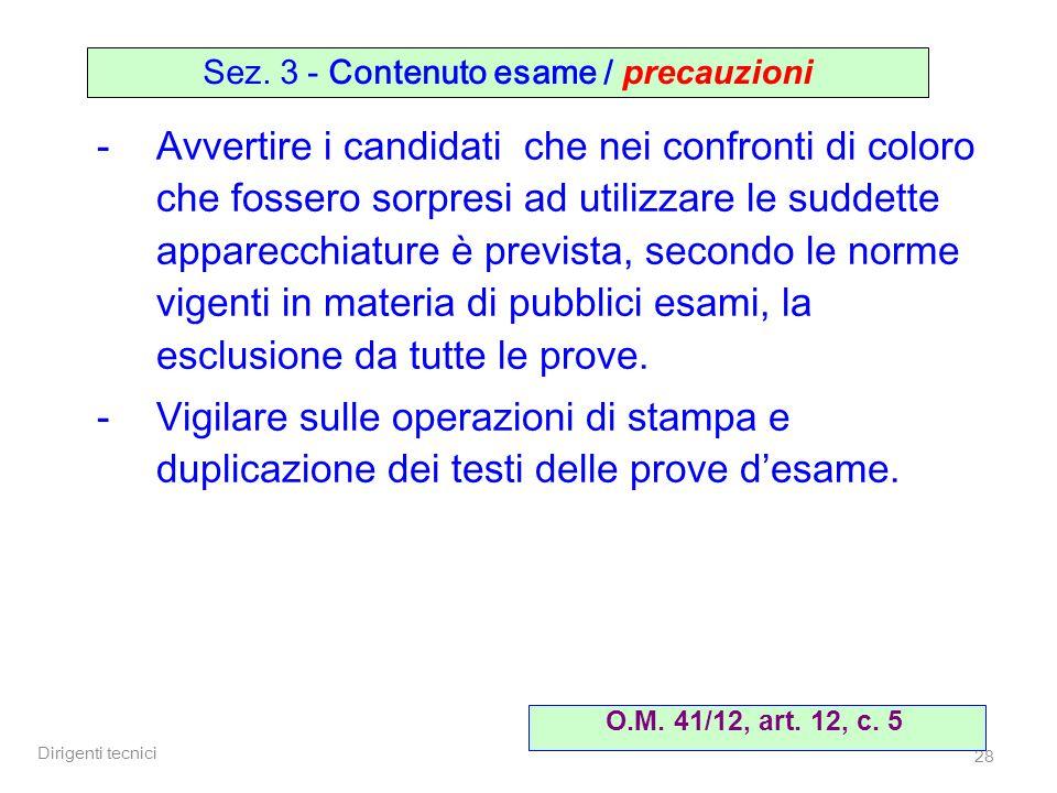 Sez. 3 - Contenuto esame / precauzioni