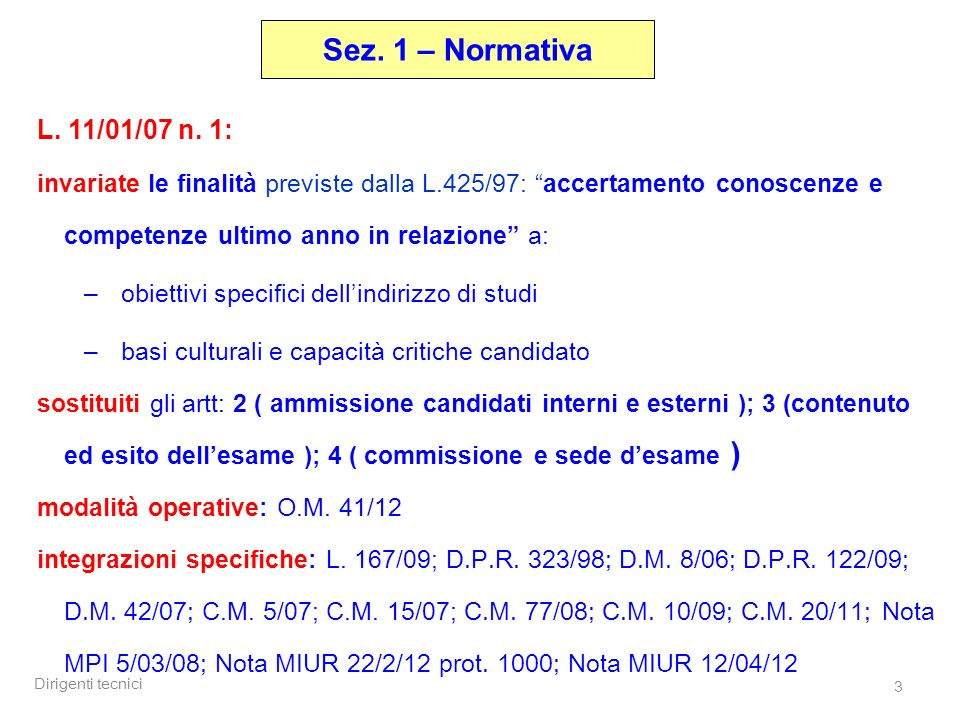 Sez. 1 – Normativa L. 11/01/07 n. 1: