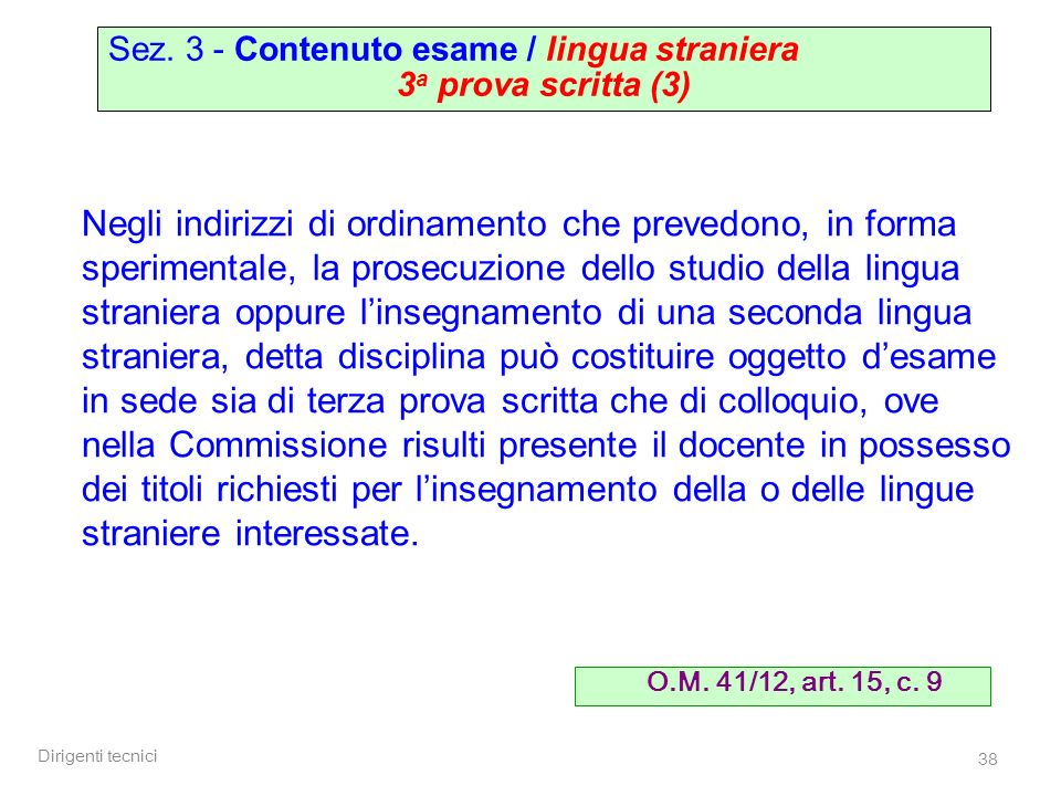 Sez. 3 - Contenuto esame / lingua straniera