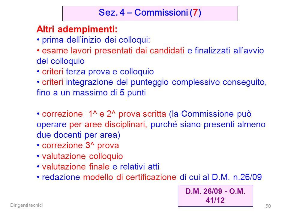 Sez. 4 – Commissioni (7) Altri adempimenti: