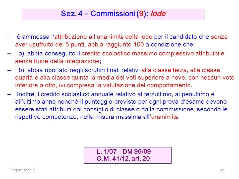 Sez. 4 – Commissioni (9): lode