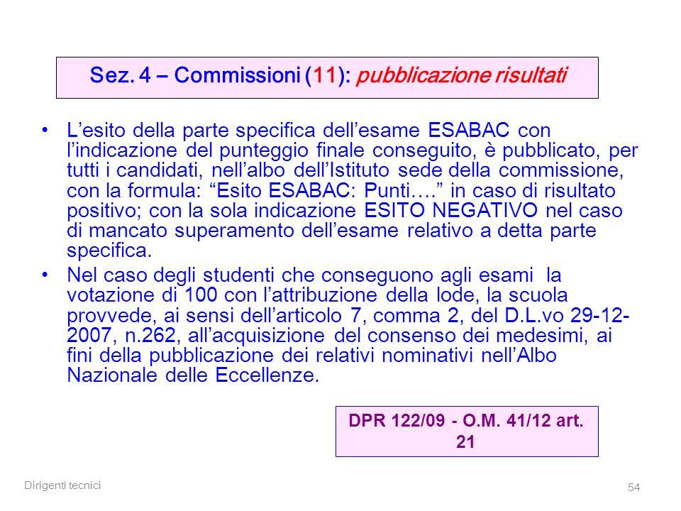 Sez. 4 – Commissioni (11): pubblicazione risultati