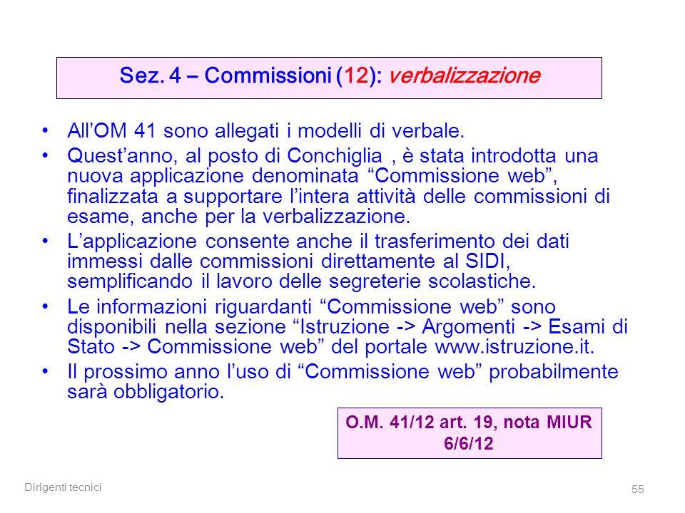 Sez. 4 – Commissioni (12): verbalizzazione