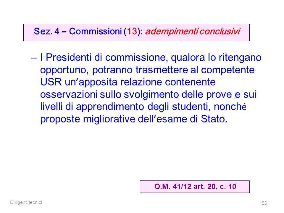 Sez. 4 – Commissioni (13): adempimenti conclusivi