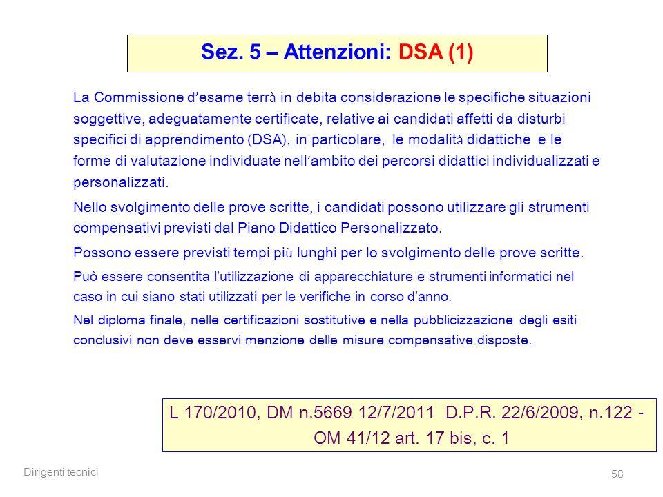 Sez. 5 – Attenzioni: DSA (1)