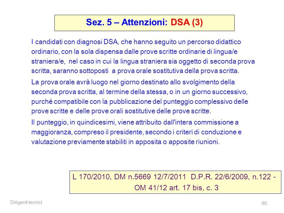Sez. 5 – Attenzioni: DSA (3)