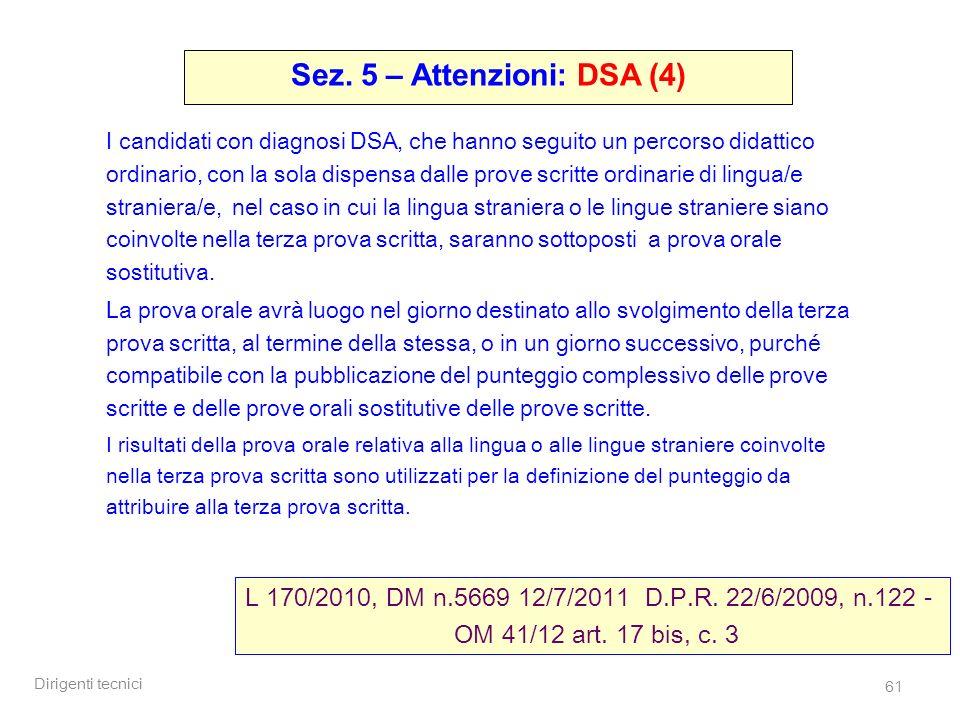 Sez. 5 – Attenzioni: DSA (4)