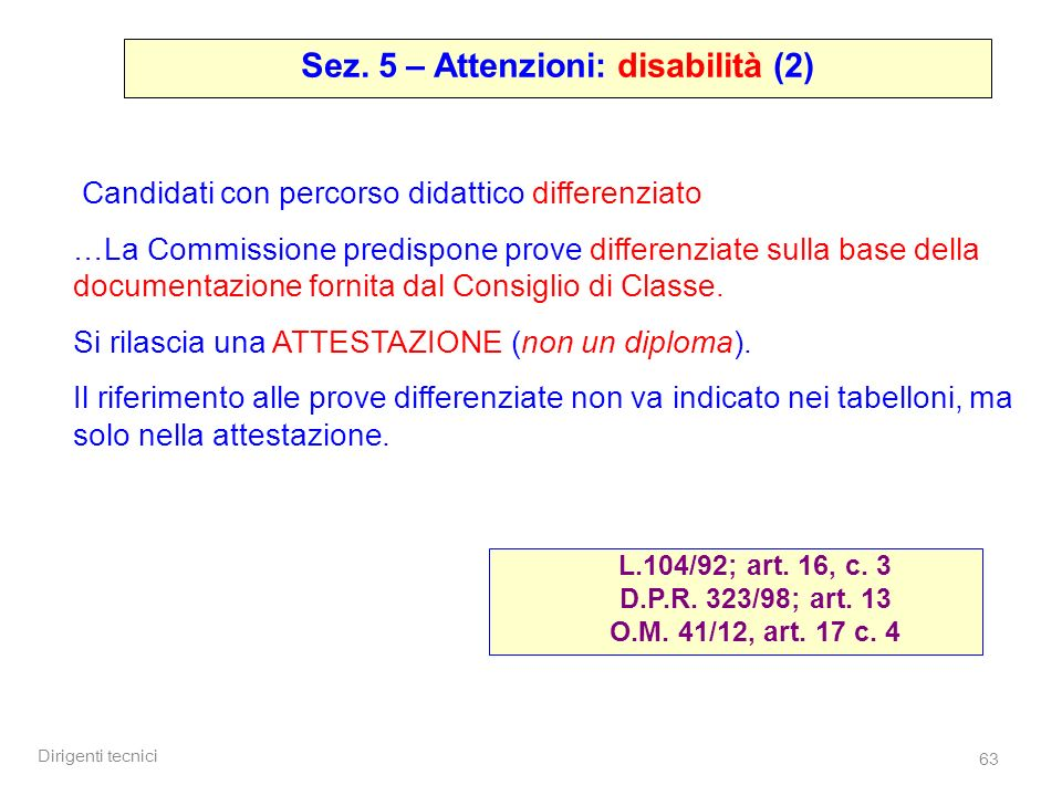 Sez. 5 – Attenzioni: disabilità (2)
