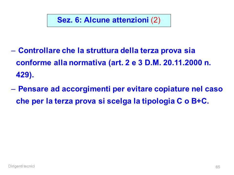 Sez. 6: Alcune attenzioni (2)