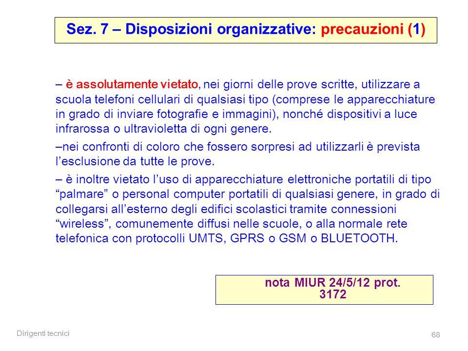 Sez. 7 – Disposizioni organizzative: precauzioni (1)