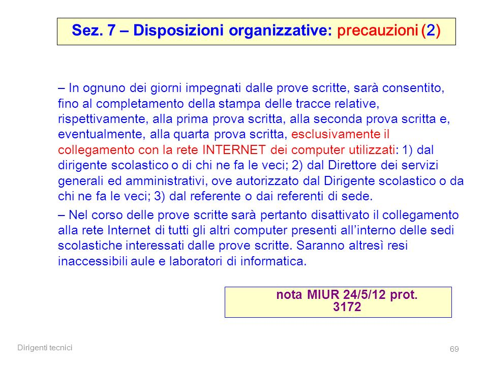 Sez. 7 – Disposizioni organizzative: precauzioni (2)