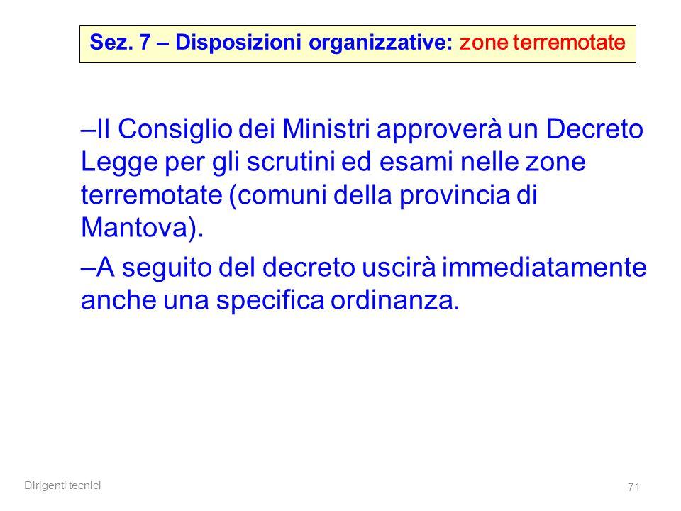 Sez. 7 – Disposizioni organizzative: zone terremotate