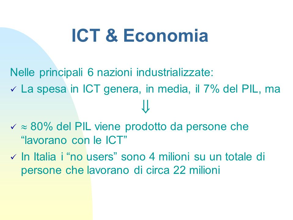 ICT & Economia  Nelle principali 6 nazioni industrializzate: