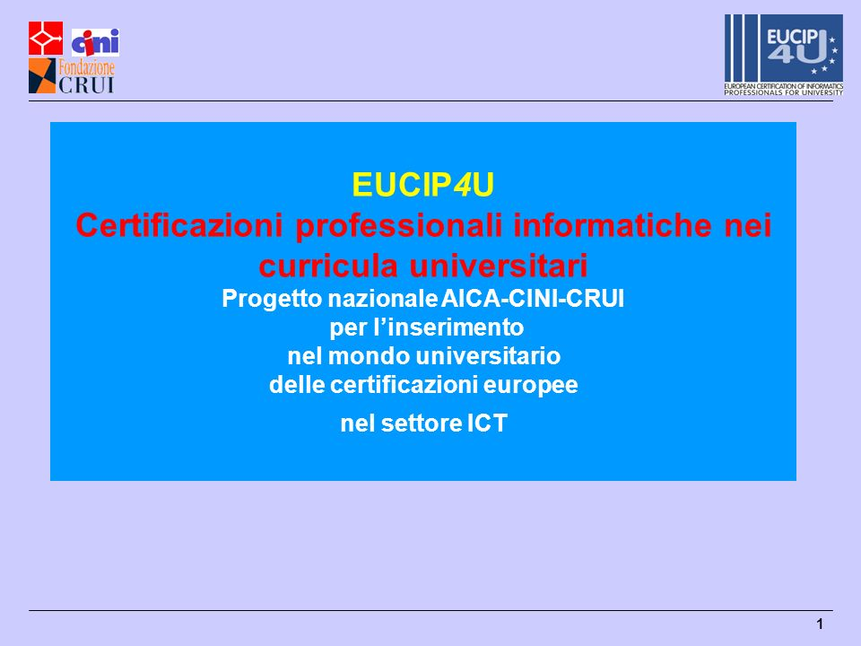 EUCIP4U Certificazioni professionali informatiche nei curricula universitari