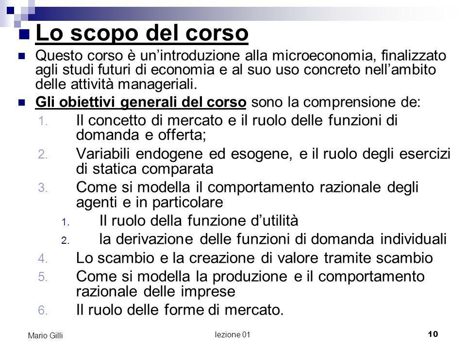 Microeconomia Mario Gilli. Lo scopo del corso.