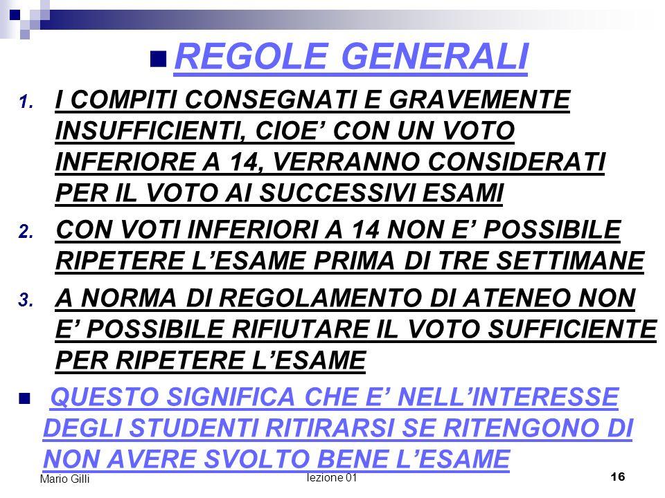 Microeconomia Mario Gilli. REGOLE GENERALI.