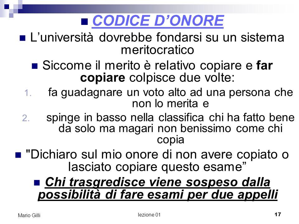 Microeconomia Mario Gilli. CODICE D'ONORE. L'università dovrebbe fondarsi su un sistema meritocratico.