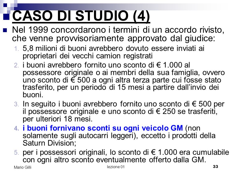 MicroeconomiaMario Gilli. CASO DI STUDIO (4)