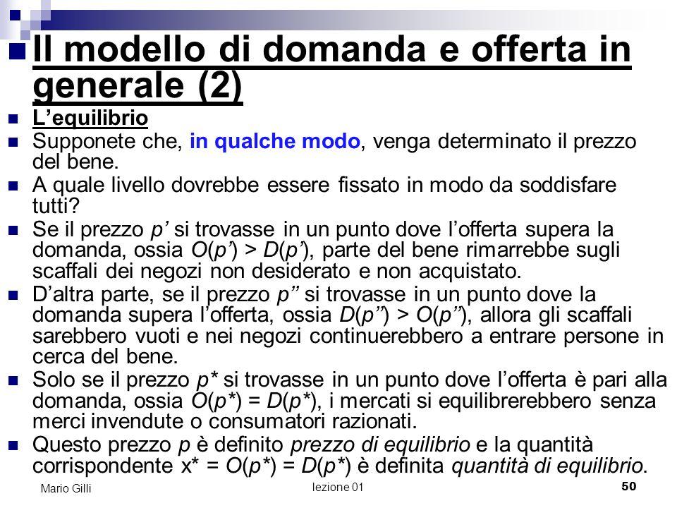 Il modello di domanda e offerta in generale (2)