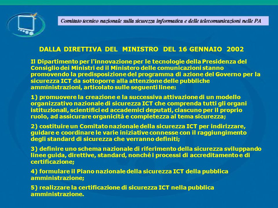 DALLA DIRETTIVA DEL MINISTRO DEL 16 GENNAIO 2002