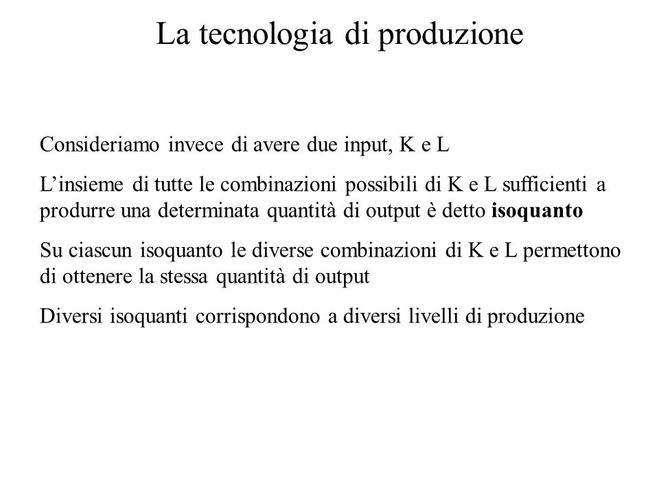 La tecnologia di produzione