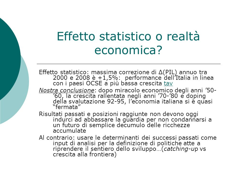 Effetto statistico o realtà economica