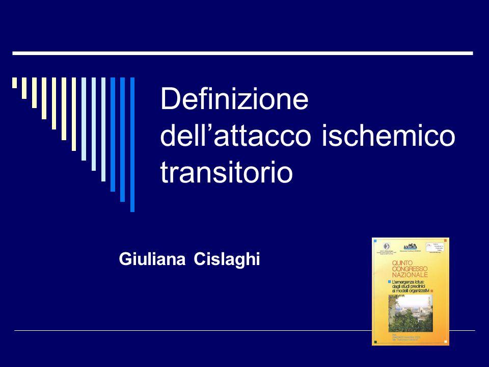 Definizione dell'attacco ischemico transitorio
